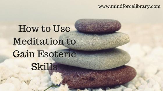 meditation | esoteric skills